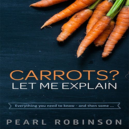 Carrots? Let Me Explain cover art