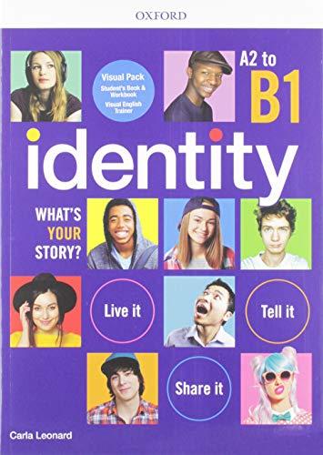 Identity. A2-B1. Student book-Workbook. Per le Scuole superiori. Con Libro: Visual trainer