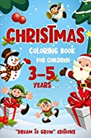 Christmas: Coloring book for children 3-5 years