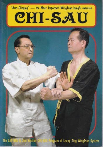 Chi-sau: Lat-sau v. 2 by Ting Leung (1-Oct-2006) Paperback