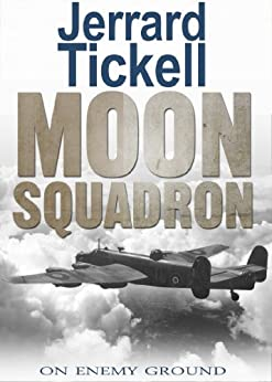 Moon Squadron by [Jerrard Tickell]
