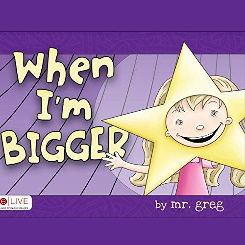 When I'm Bigger cover art