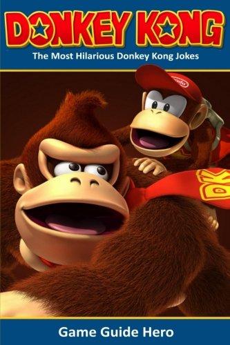 Donkey Kong: The Most Hilarious Donkey Kong Jokes