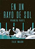 EN UN RAYO DE SOL #1 PARTE...