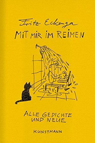 Mit mir im Reimen: Alle Gedichte und neue