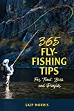 365 Fly Fishing Tips for Trout Bass