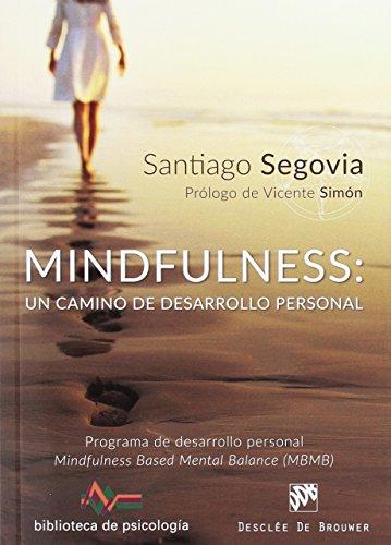 Mindfulness Un Camino De Desarrollo Pers: 218 (Biblioteca de Psicología)