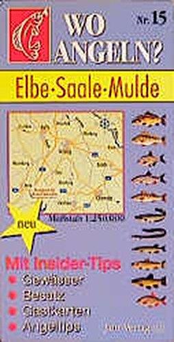 Wo angeln?, Nr.15, Elbe, Saale, Mulde (Wo angeln? / Karten)