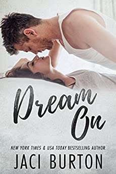 Dream On by [Jaci Burton]