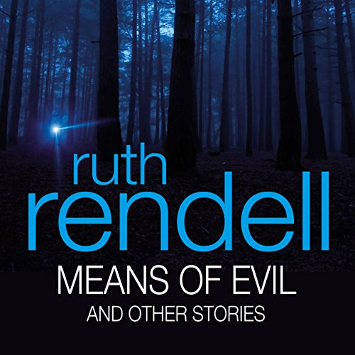 Means of Evil and Other Stories audiobook cover art