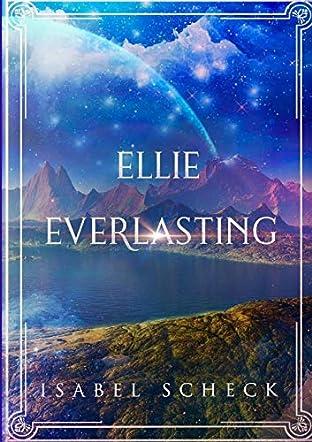 Ellie Everlasting