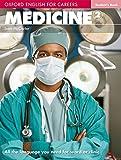 Oxford english for careers. Medicine. Student's book. Per le Scuole superiori. Con espansione online: Medicine 2. Student's Book