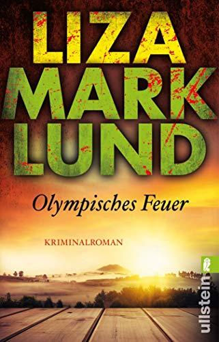 Olympisches Feuer (Ein Annika-Bengtzon-Krimi 1)