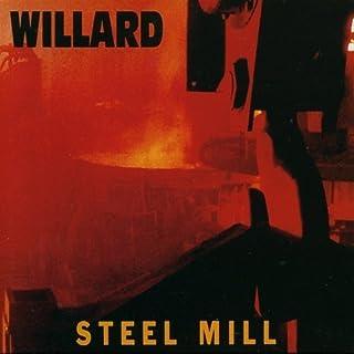 Steel Mill by Willard (1992-07-21)