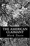 The American Claimant Annotated (English Edition)
