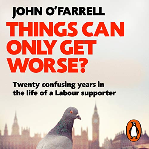 Things Can Only Get Worse? audiobook cover art