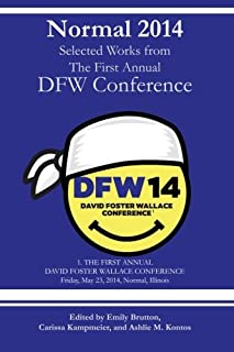 Normal 2014: Collected Works from the First Annual DFW Conference