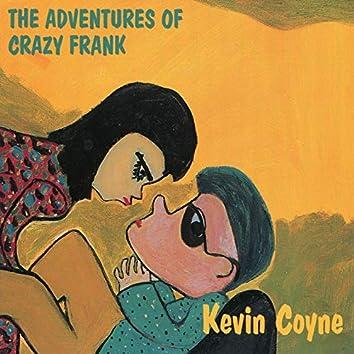The Adventures of Crazy Frank