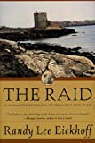 The Raid: A Dramatic Retelling of Ireland's Epic Tale (Ulster Cycle Book 1) (English Edition)