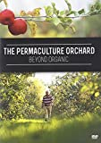 The Permaculture Orchard: Beyond Organic (DVD)