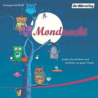 Mondnacht: Lieder, Geschichten und Gedichte zur guten Nacht Titelbild