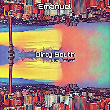 Dirty South (feat. Chrisni)