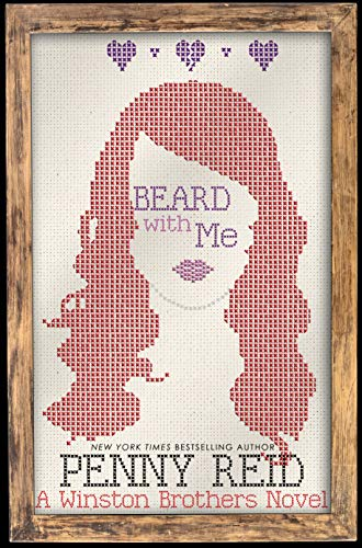Beard with Me: A Small Town Romantic Comedy (Winston Brothers Book 6)