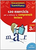 Vacaciónes Santillana 120 Exercicis Per a Millorar La Comprensio Lectora 3 PriMaría Valenciano Voramar - 9788498073775