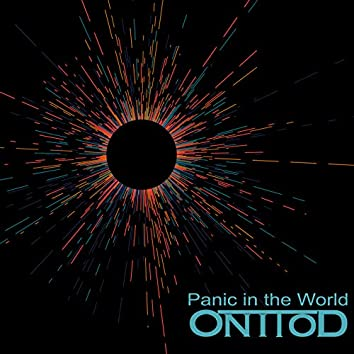 Panic in the World