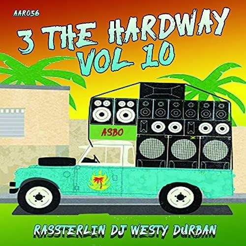 DJ Westy, Durban & RasSterlin