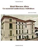 Hotel Buenos Aires. Un record del modernisme a Vallvidrera.