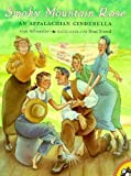 Smoky Mountain Rose: An Appalachian Cinderella (Picture Puffin Books)