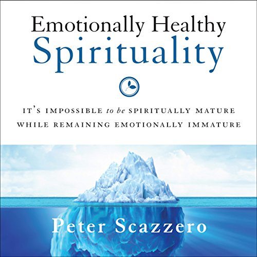 Emotionally Healthy Spirituality audiobook cover art
