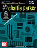 Essential Jazz Lines the Style of Charlie Parker: Guitar Edition - Includes Online Audio