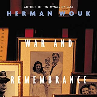 War and Remembrance                   By:                                                                                                                                 Herman Wouk                               Narrated by:                                                                                                                                 Kevin Pariseau                      Length: 56 hrs and 3 mins     4,561 ratings     Overall 4.7