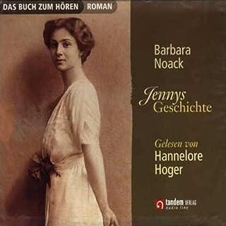 Jennys Geschichte                   Autor:                                                                                                                                 Barbara Noack                               Sprecher:                                                                                                                                 Hannelore Hoger                      Spieldauer: 4 Std. und 30 Min.     207 Bewertungen     Gesamt 4,4
