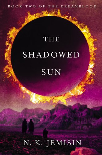 Image of The Shadowed Sun (The Dreamblood, 2)