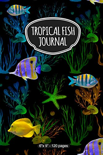 Tropical Fish Journal: A 6