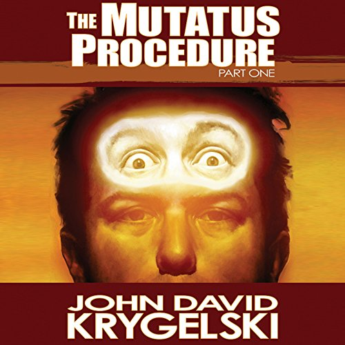 The Mutatus Procedure, Part One audiobook cover art