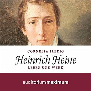 Heinrich Heine: Leben und Werk Titelbild