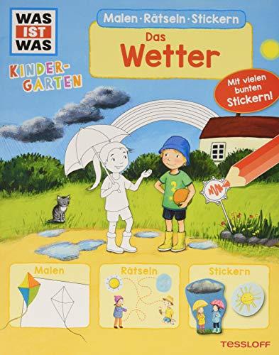 WAS IST WAS Kindergarten Malen Rätseln Stickern. Das Wetter: Malen, Rätseln, Stickern
