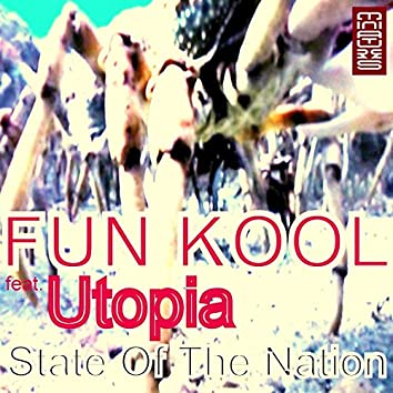 State Of The Nation (feat. Utopia)