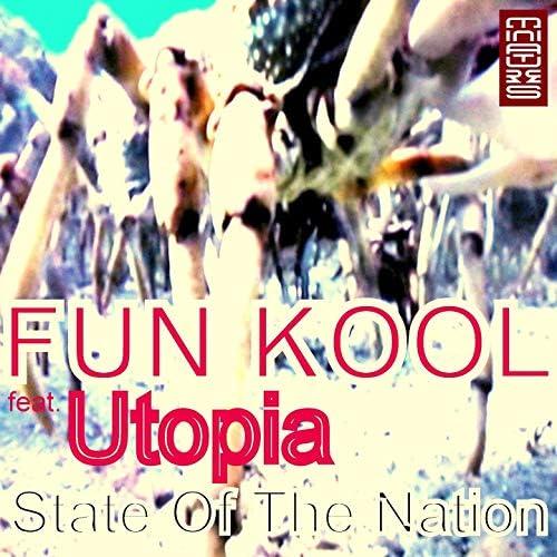 Fun Kool feat. Utopia