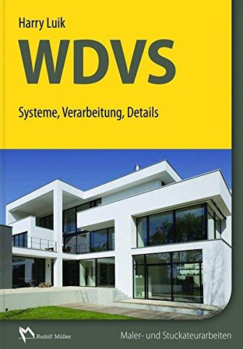 WDVS: Systeme, Verarbeitung, Details: Mit Kennziffern, Regeln, Richtwerten