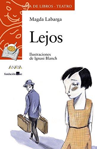 Lejos (LITERATURA INFANTIL - Sopa de Libros (Teatro))