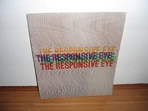 The responsive eye
