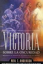 By Neil T. Anderson Victoria Sobre La Oscuridad (Spanish Edition) [Paperback]