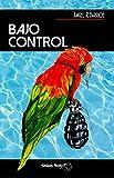 BAJO CONTROL (Meseta NEGRA)