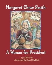 Margaret Chase Smith by Lynn Plourde (2008-02-01)