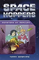 Monsters on Mercury (Space Hoppers)